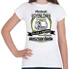 PRINTFASHION Buszsofőr - Női póló - Fehér