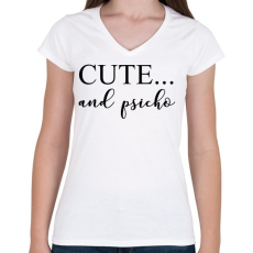 PRINTFASHION Cute and psicho. - Női V-nyakú póló - Fehér