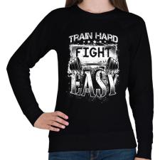 PRINTFASHION Eddz keményen, harcolj könnyedén! - Női pulóver - Fekete női póló