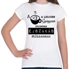 PRINTFASHION ÉJSZAKÁS MŰSZAK - Női póló - Fehér