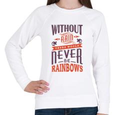 PRINTFASHION Eső nélkül nincs szivárvány - Női pulóver - Fehér