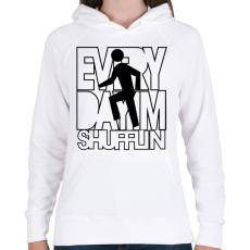 PRINTFASHION everyday-im-shufflin-black - Női kapucnis pulóver - Fehér