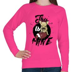 PRINTFASHION Ez az enyém! - Női pulóver - Fukszia