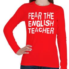 PRINTFASHION Félelem az angol tanártól! - Női hosszú ujjú póló - Piros