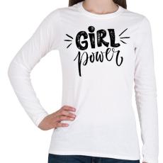 PRINTFASHION Girl power - Női hosszú ujjú póló - Fehér