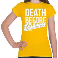 PRINTFASHION Halál mint a becstelenség - Női póló - Sárga