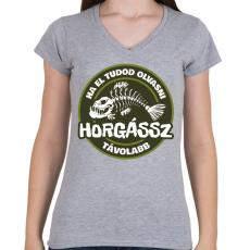 PRINTFASHION Horgássz Távolabb - Női V-nyakú póló - Sport szürke
