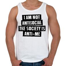 PRINTFASHION I am not antisocial... - Férfi atléta - Fehér