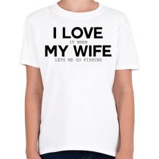 PRINTFASHION I love my wife. - Gyerek póló - Fehér