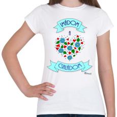 PRINTFASHION Imádom a családom - Női póló - Fehér