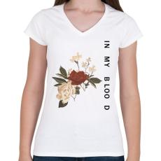 PRINTFASHION IN MY BLOOD - Női V-nyakú póló - Fehér