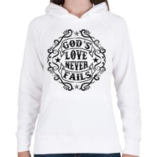 PRINTFASHION Isten szeretete nem múlik el - Női kapucnis pulóver - Fehér