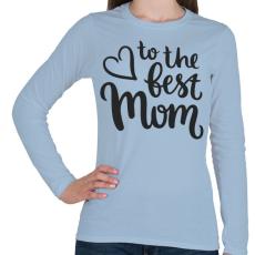 PRINTFASHION Legjobb Anyuka - Női hosszú ujjú póló - Világoskék