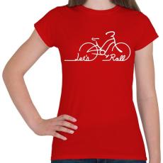 PRINTFASHION Let's roll - Női póló - Piros