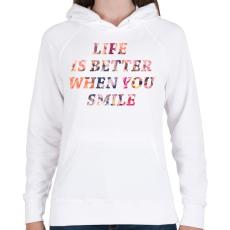 PRINTFASHION LIFE IS BETTER.png - Női kapucnis pulóver - Fehér