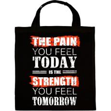 PRINTFASHION Ma fájdalom, holnap erő - Vászontáska - Fekete