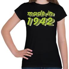 PRINTFASHION made-in-1942-green-grey - Női póló - Fekete
