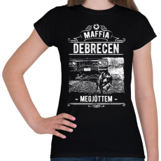 PRINTFASHION Maffia Debrecen - Női póló - Fekete