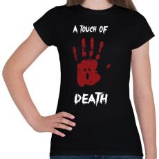 PRINTFASHION Megérint a halál - Női póló - Fekete