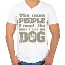PRINTFASHION Minél több emberrel találkozom, annál jobban szeretem a kutyámat! - Férfi V-nyakú póló - Fehér