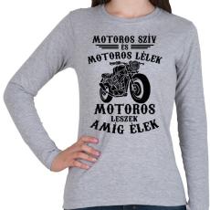 PRINTFASHION Motoros szív, motoros lélek... - Női hosszú ujjú póló - Sport szürke