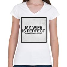 PRINTFASHION My wife - Női V-nyakú póló - Fehér női póló