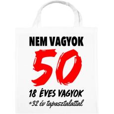 PRINTFASHION Nem vagyok 50! - Vászontáska - Fehér