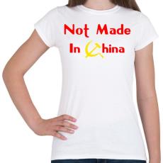 PRINTFASHION not-made-in-china-2 - Női póló - Fehér