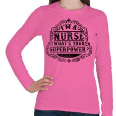 PRINTFASHION Nővér a szuperhatalom  - Női hosszú ujjú póló - Rózsaszín