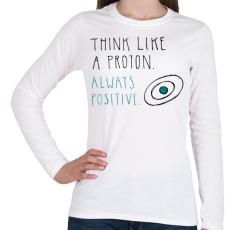 PRINTFASHION Pozitív gondolkodás - Női hosszú ujjú póló - Fehér