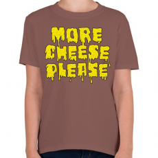 PRINTFASHION Több sajtot! - Gyerek póló - Mogyoróbarna