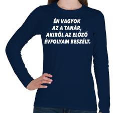 PRINTFASHION Új tanár - Női hosszú ujjú póló - Sötétkék női póló