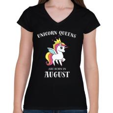 PRINTFASHION Unikornis királynők augusztusban születnek - Női V-nyakú póló - Fekete