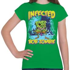 PRINTFASHION Zombi Bob - Női póló - Zöld