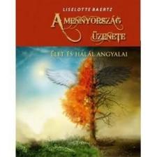 Pythia A mennyország üzenete - élet és halál angyalai ezoterika