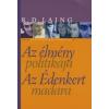 R. D. Laing AZ ÉLMÉNY POLITIKÁJA / AZ ÉDENKERT MADARA