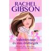 Rachel Gibson Valentin-nap és más őrültségek