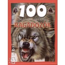 Rácz Ildikó 100 ÁLLOMÁS - 100 KALAND - RAGADOZÓK természet- és alkalmazott tudomány