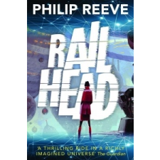 Railhead – Philip Reeve idegen nyelvű könyv
