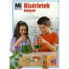 Rainer, dr. Köthe Kísérletek könyve