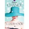 Rebecca Chance : Luxus és csók