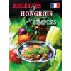 RECETTES HONGROIS SIMPLES (SZAKÁCSFÜZET, FRANCIA)