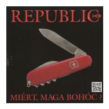 Republic Miért, Maga Bohóc? (CD) rock / pop