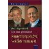 Révai Gábor Beszélgetések nem csak gyerekekről Ranschburg Jenővel és Vekerdy Tamással
