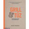 Rich Harris Grill & tűz - 120 különleges recept kerti grillpartikhoz