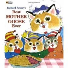 Richard Scarry's Best Mother Goose Ever idegen nyelvű könyv