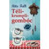 Rita Falk FALK, RITA - TÉLIKRUMPLIGOMBÓC