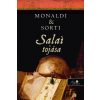 Rita Monaldi, Francesco Sorti SALAI TOJÁSA - FŰZÖTT