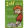 Rob Harrell : Zarf élete - Támadnak a vérmenyétek!