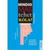 Rob Kendall KENDALL, ROB - MINDIG MÁS TEHET RÓLA